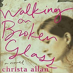 Walking on Broken Glass Audiobook