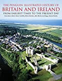 Barry Cunliffe The Penguin Illustrated History of Britain and Ireland: From Earliest Times to the Present Day (Penguin Reference Books)