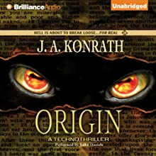 Origin: A Technothriller (       UNABRIDGED) by J. A. Konrath Narrated by Luke Daniels