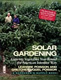 Solar Gardening: Growing Vegetables Year-Round the American Intensive Way (Real Goods Independent Living Book) by Poisson, Leandre, Poisson, Gretchen Vogel (1994) Paperback