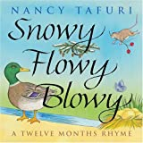 Twelve Months Rhyme (Snowy Flowy Blowy) (0590189735) by Nancy Tafuri