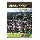 Perspektivwechsel Pößneck: Ein Bummel über den Dächern der Stadt
