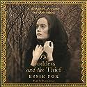 The Goddess and the Thief Hörbuch von Essie Fox Gesprochen von: Rosie Jones