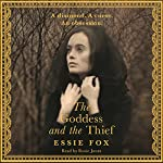 The Goddess and the Thief | Essie Fox