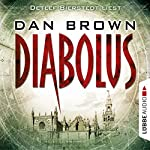 Diabolus [German Edition] | Dan Brown