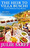 The Heir to Villa Buschi: Sweet Delicious Madness Cozy Mystery Series