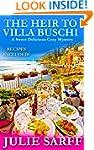 The Heir to Villa Buschi: Sweet Delic...