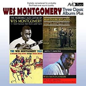 The Wes Montgomery Trio: 'round Midnight