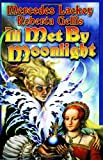 Ill Met by Moonlight (The Doubled Edge, Book 2) (0743498909) by Lackey, Mercedes