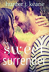 The Sweet Surrender by Hunter J. Keane ebook deal