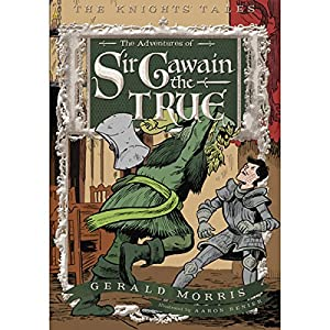 The Adventures of Sir Gawain the True Audiobook