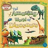 The Amazing World of Dinosaurs (Dinosaur Train)