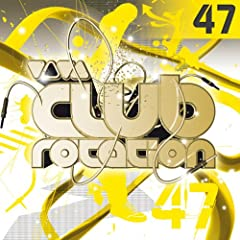 Viva Club Rotation (Vol. 47)