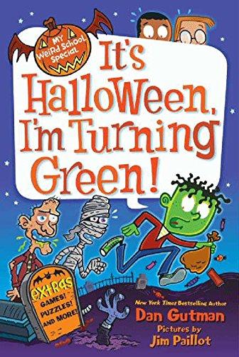My Weird School Special: It's Halloween, I'm Turning Green! PDF