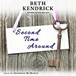Second Time Around: A Novel | Beth Kendrick