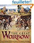 Great Warbow: From Hastings to the Ma...