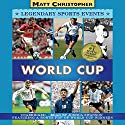 World Cup Audiobook by Matt Christopher Narrated by Joshua Swanson