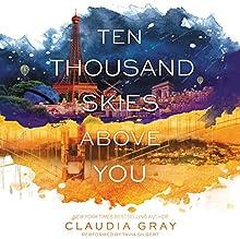 Ten Thousand Skies Above You: Firebird | Livre audio Auteur(s) : Claudia Gray Narrateur(s) : Tavia Gilbert