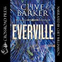 Everville: The Second Book of 'the Art' Audiobook by Clive Barker Narrated by Chet Williamson