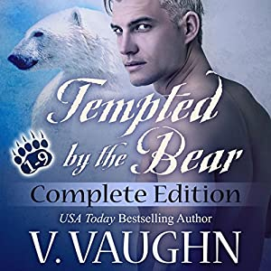 Tempted by the Bear - Complete Edition: BBW Werebear Shifter Romance Audiobook
