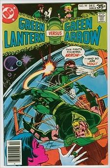 Green Lantern #99: Denny O'Neal & Mike Grell vs Green Arrow: Amazon