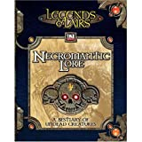 Necromantic Lore (Legends & Lairs, d20 System) (1589940490) by Fantasy Flight Games