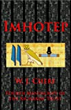 img - for Imhotep. Fourth Manuscript of the Richards' Trust (The Manuscripts of the Richards' Trust) book / textbook / text book