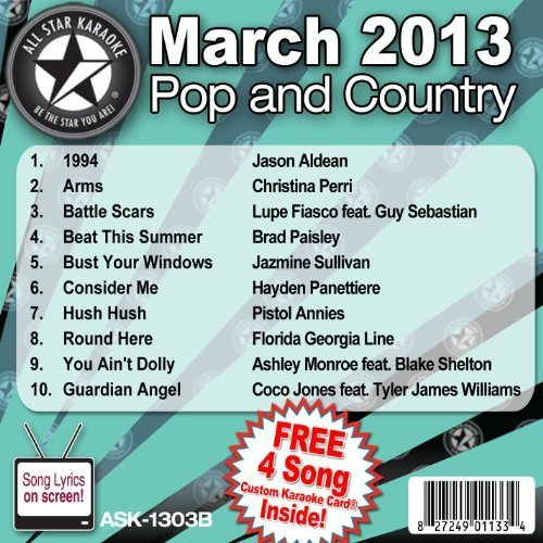 All Star Karaoke March 2013 Pop and Country Hits B (ASK-1303B) Single Edition by Jason Aldean, Christina Perri, Lupe Fiasco feat. Guy Sebastian, Brad Paisley, Ja (2013) Audio CD