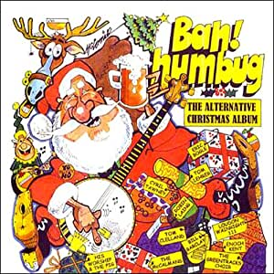 Bah Humbug: The Alternative Christmas Album