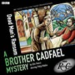 Cadfael: Dead Man's Ransom (BBC Radio Crimes)