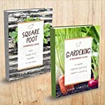 Gardening: 2 Manuscripts - Square Foot Gardening, Gardening: A Beginners Guide | Simon Hamilton