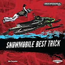 Snowmobile Best Trick Audiobook by Jake Carpenter Narrated by  Book Buddy Digital Media
