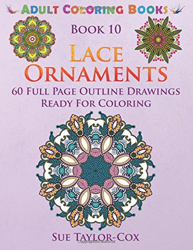 Lace Ornaments: Volume 10