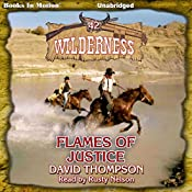 Flames of Justice: Wilderness, Book 42 | David Thompson