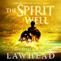 The Spirit Well (       UNABRIDGED) by Stephen R. Lawhead Narrated by Simon Bubb