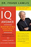 The IQ Answer: Maximizing Your Childs Potential