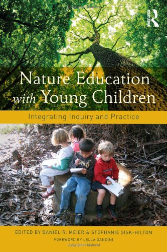 Nature Education With Young Children: Integrating Inquiry And Practice front-998887