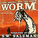 Cody Rexell and the Death Worm Audiobook by Michael Bray Narrated by S.W. Salzman