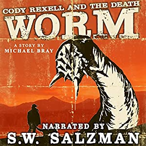 Cody Rexell and the Death Worm Audiobook