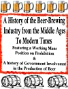 A History of the Organized Business of Beer | Beer Brewers and The History of Their Work