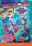 img - for Monster High: Great Scarrier Reef: The Junior Novel book / textbook / text book