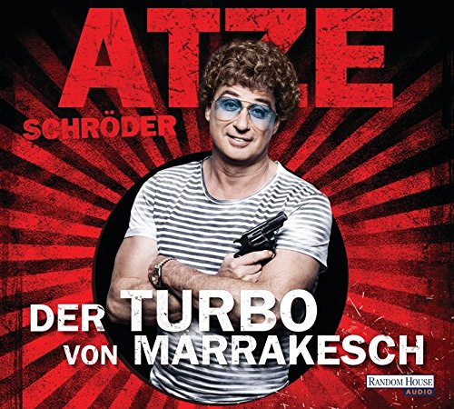 Der Turbo von Marrakesch das CD von Atze Schröder - Preise vergleichen & online bestellen