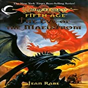 The Eve of the Maelstrom: Dragons of a New Age, Book 3 | Jean Rabe