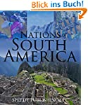 Nations Of South America: Fun Facts a...