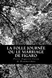 img - for La Folle Journ e ou le Marriage de Figaro (French Edition) book / textbook / text book