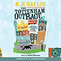 The Tottenham Outrage Audiobook by M. H. Baylis Narrated by David Thorpe