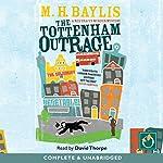 The Tottenham Outrage | M. H. Baylis