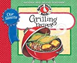 Our Favorite Grilling Recipes Cookbook: Mmm...theres nothing more irresistible than the aroma of food cooking on the grill. (Our Favorite Recipes Collection)