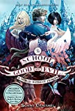 img - for The School for Good and Evil #2: A World without Princes book / textbook / text book