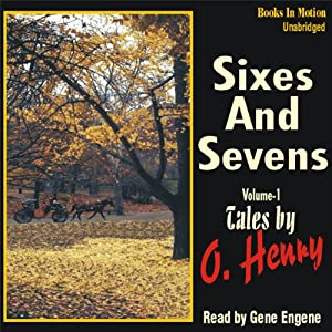 Sixes and Sevens, Volume I Audiobook